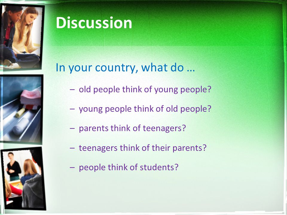 Discussion In your country, what do …
