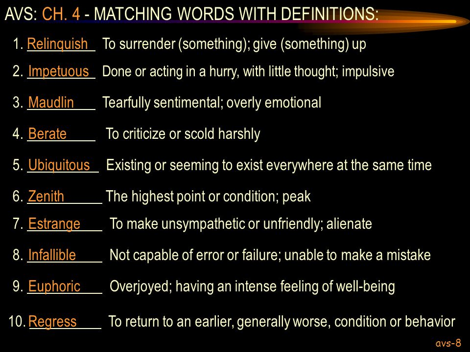AVS: CH. 4 - MATCHING WORDS WITH DEFINITIONS: