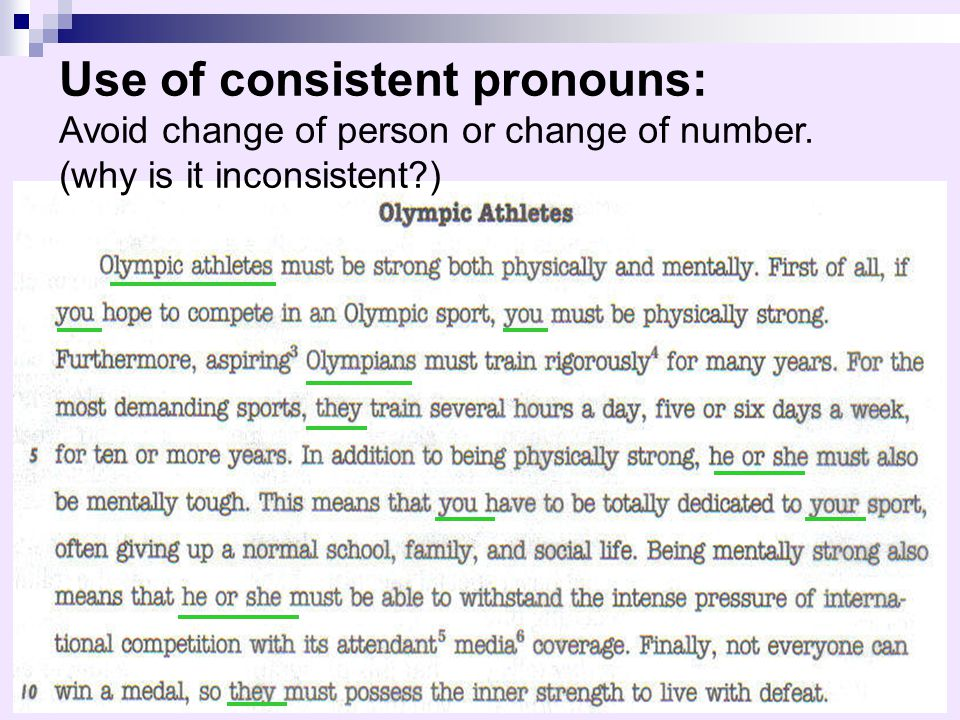 Use of consistent pronouns: Avoid change of person or change of number