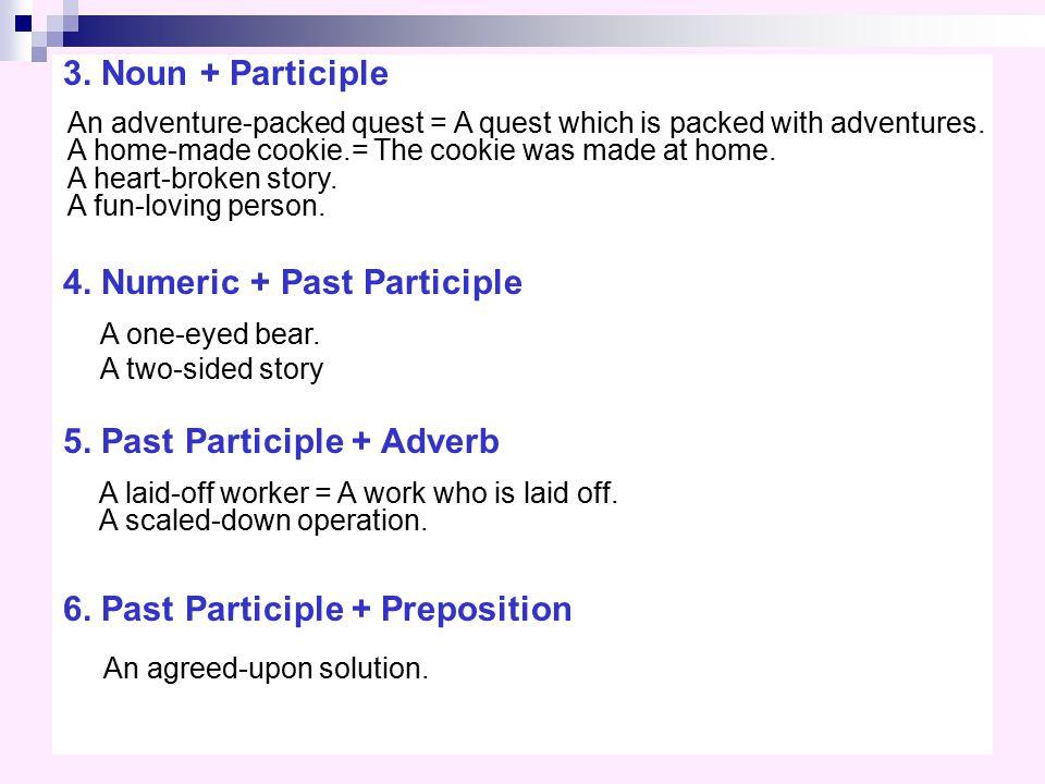 4. Numeric + Past Participle