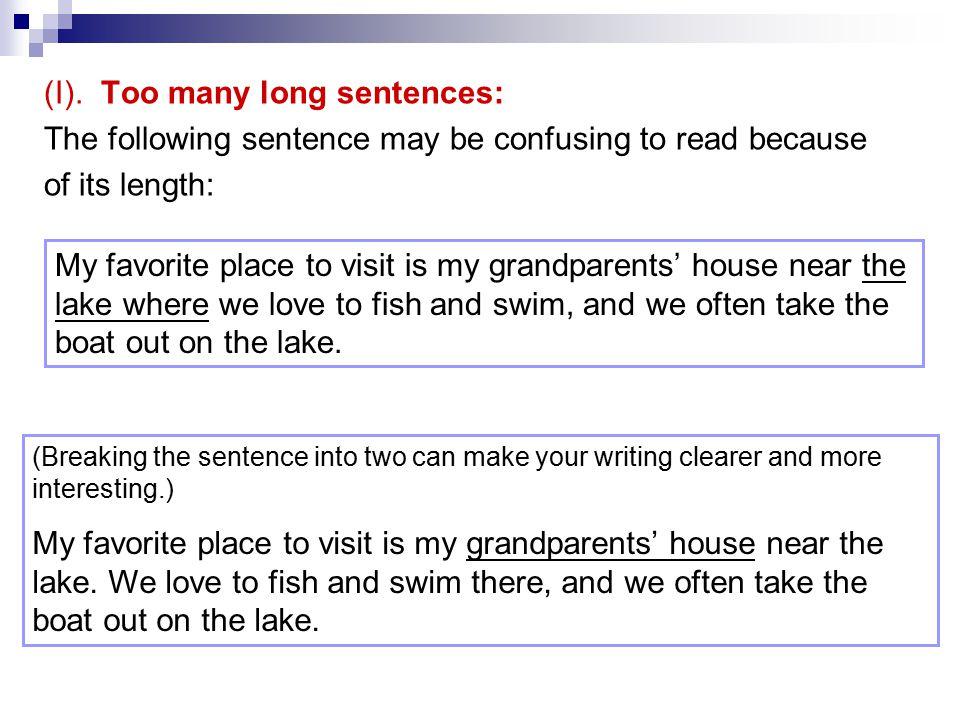 (I). Too many long sentences: