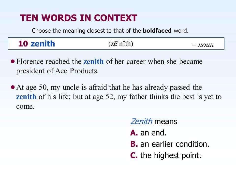 TEN WORDS IN CONTEXT 10 zenith – noun