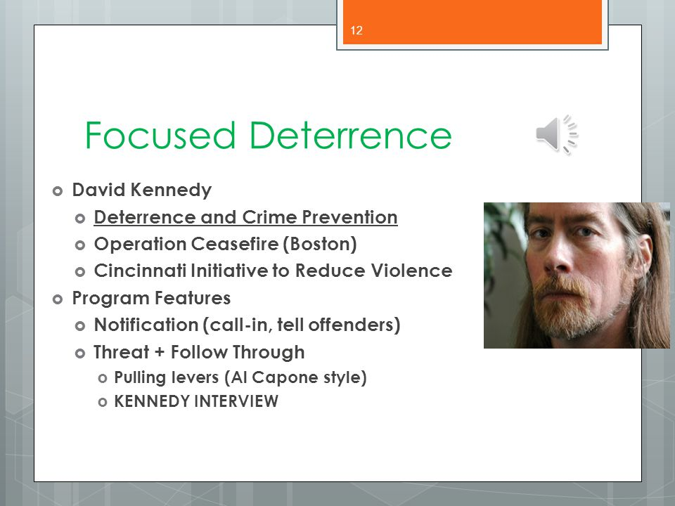 Focused Deterrence David Kennedy Deterrence and Crime Prevention