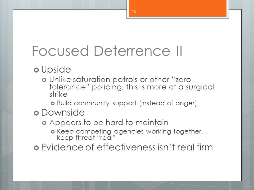 Focused Deterrence II Upside Downside