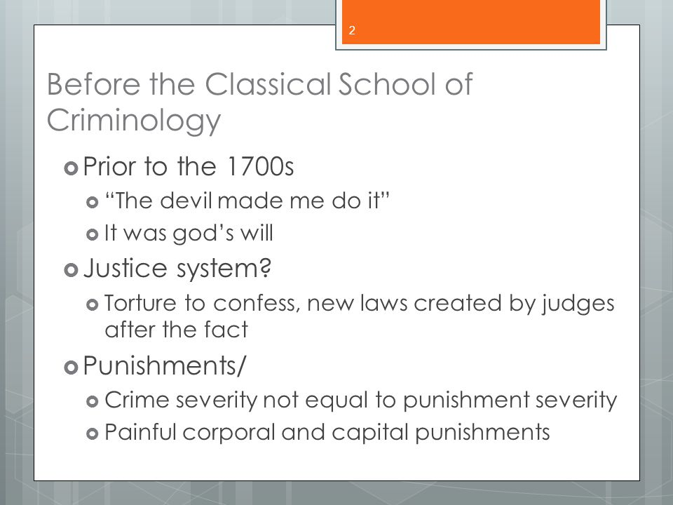 Before the Classical School of Criminology