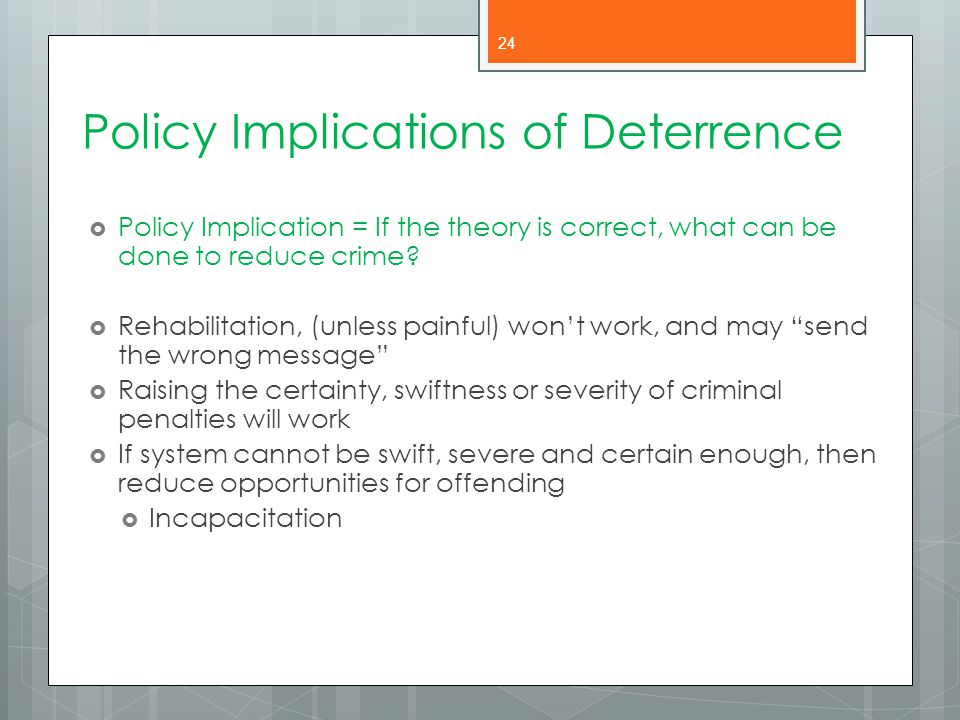 Policy Implications of Deterrence