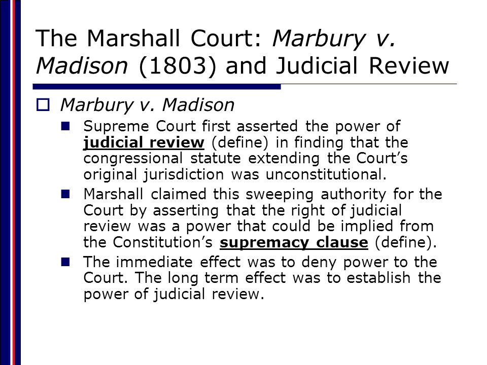 The Marshall Court: Marbury v. Madison (1803) and Judicial Review