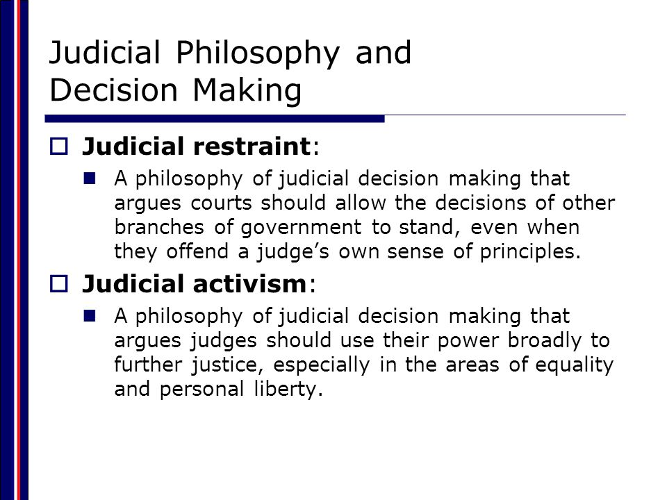 Judicial Philosophy and Decision Making