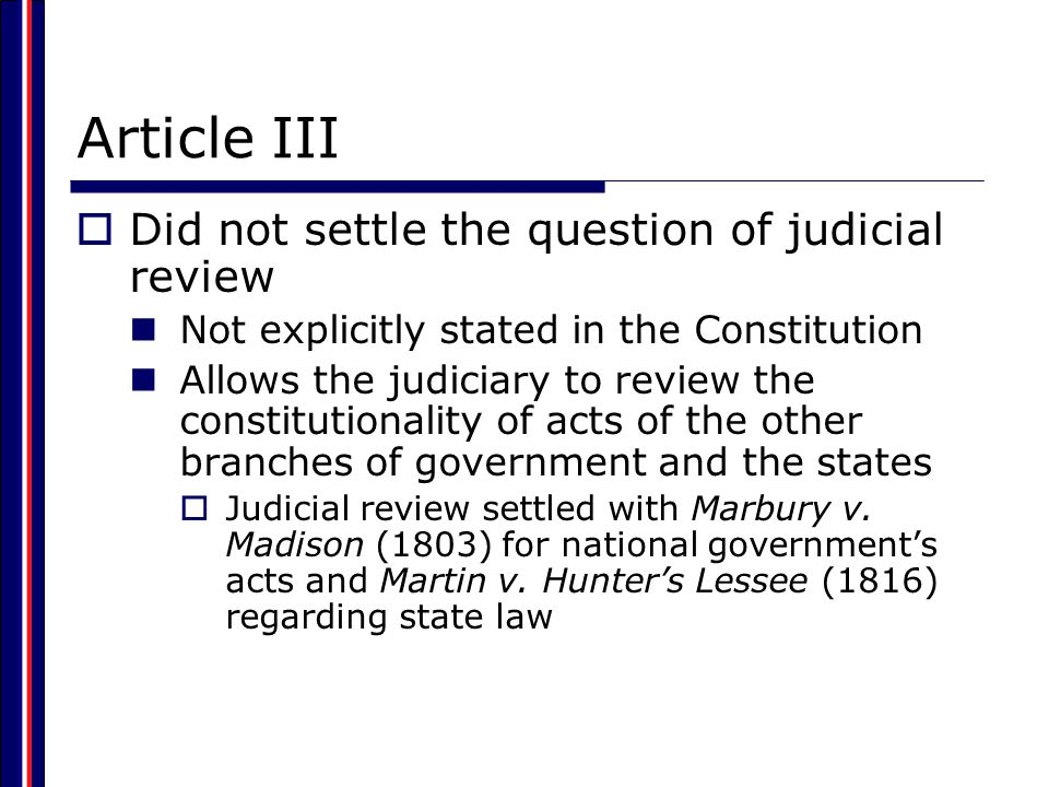 Article III Did not settle the question of judicial review