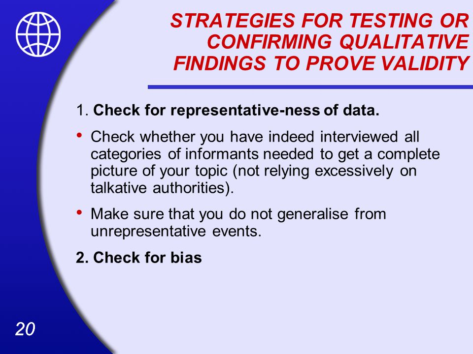 STRATEGIES FOR TESTING OR CONFIRMING QUALITATIVE FINDINGS TO PROVE VALIDITY