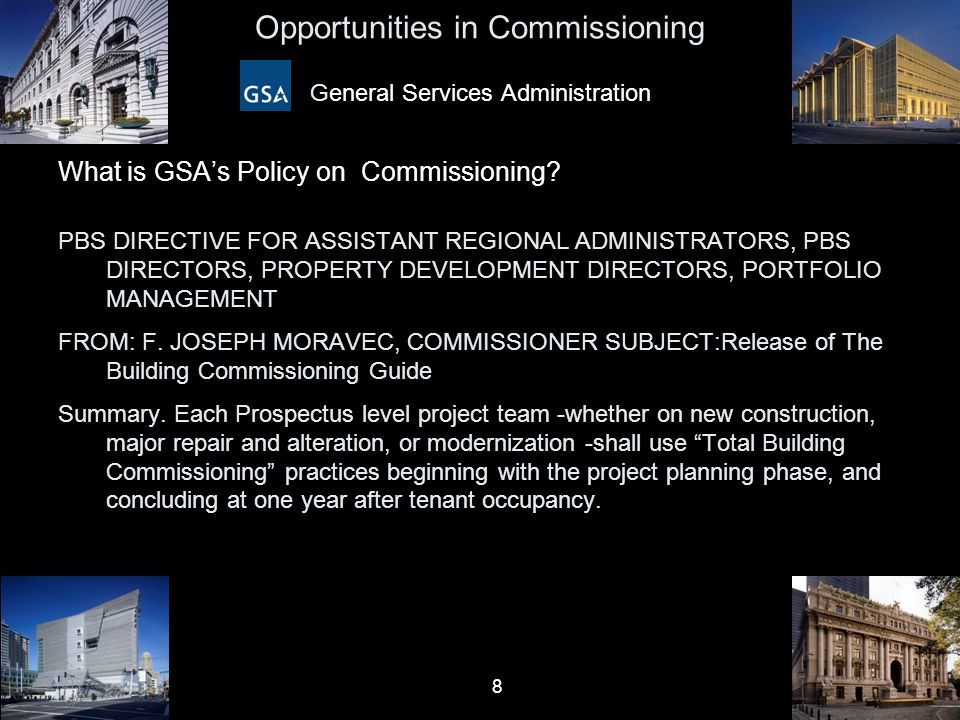 Opportunities in Commissioning General Services Administration