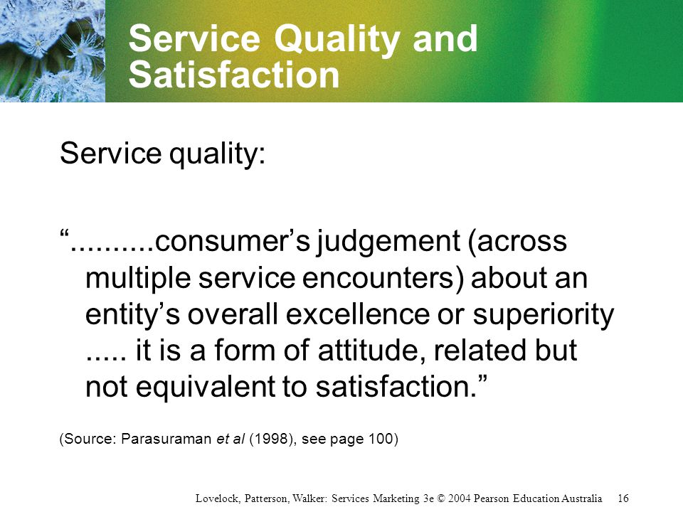 Service Quality and Satisfaction