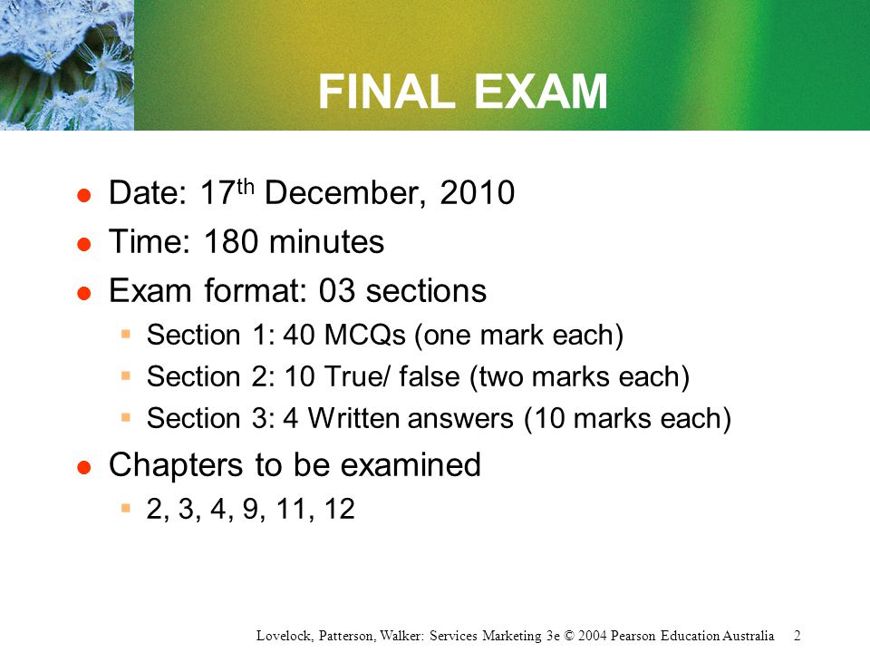 FINAL EXAM Date: 17th December, 2010 Time: 180 minutes