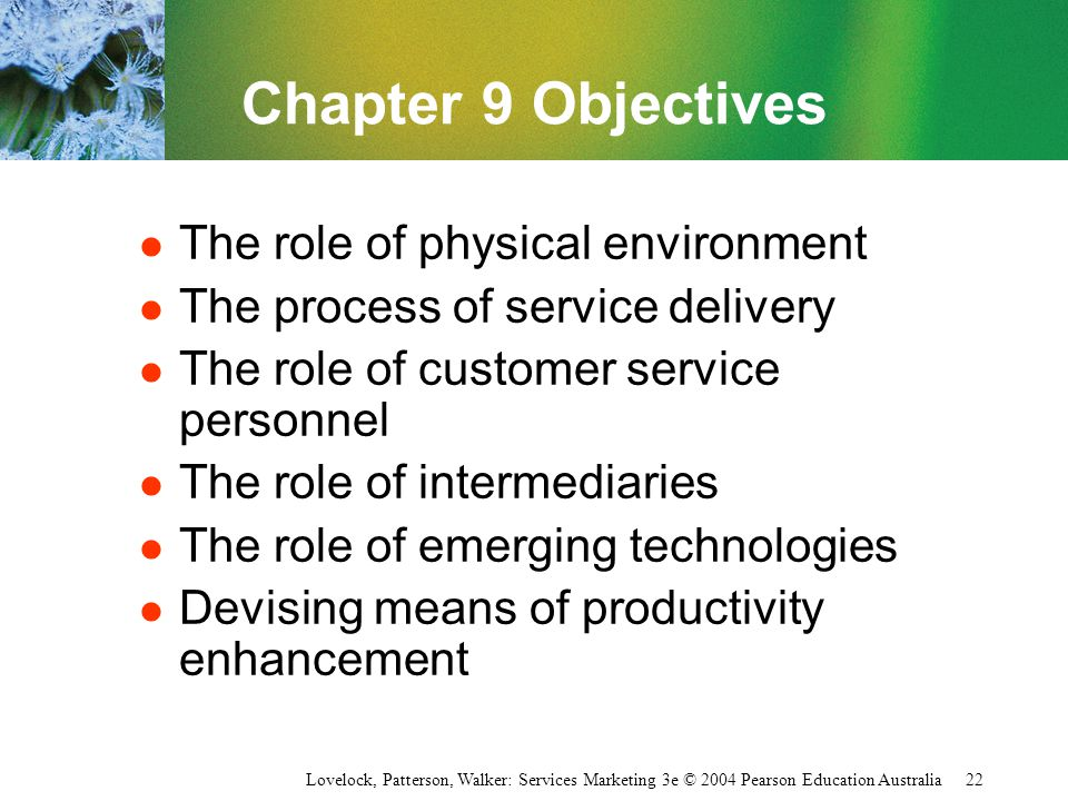 Chapter 9 Objectives The role of physical environment