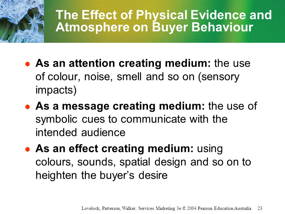 The Effect of Physical Evidence and Atmosphere on Buyer Behaviour