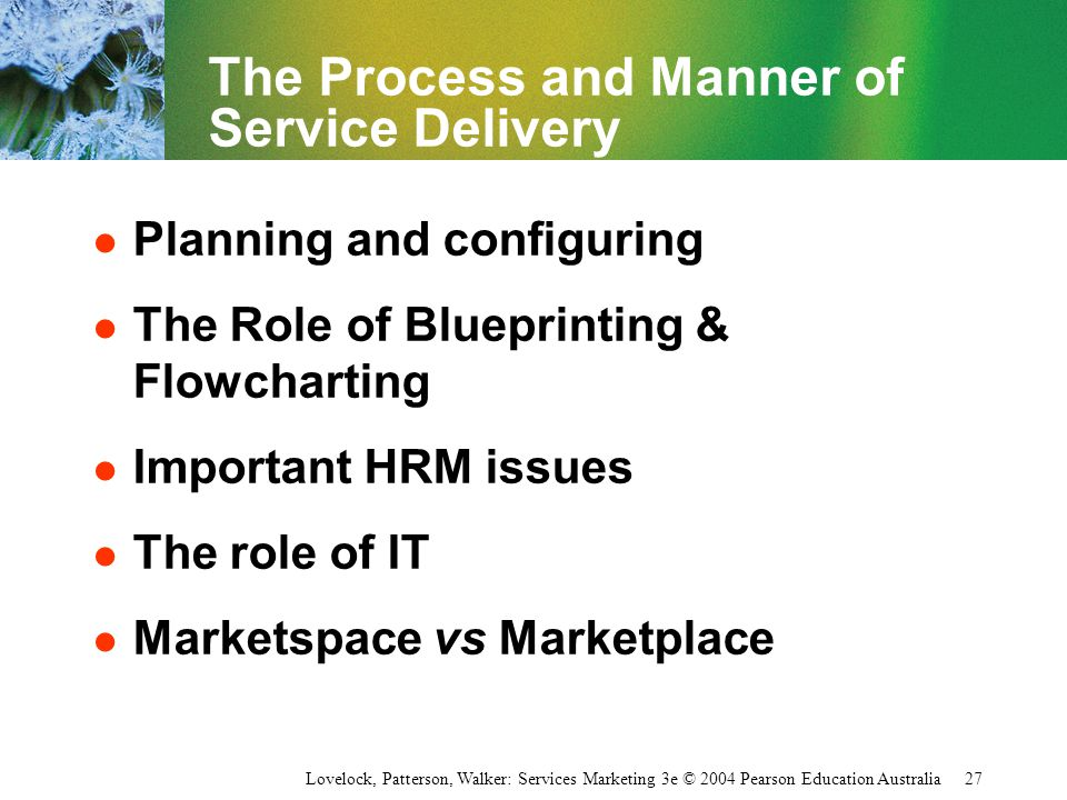 The Process and Manner of Service Delivery
