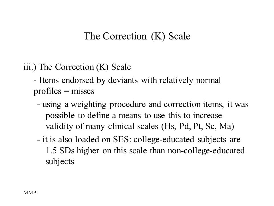 The Correction (K) Scale