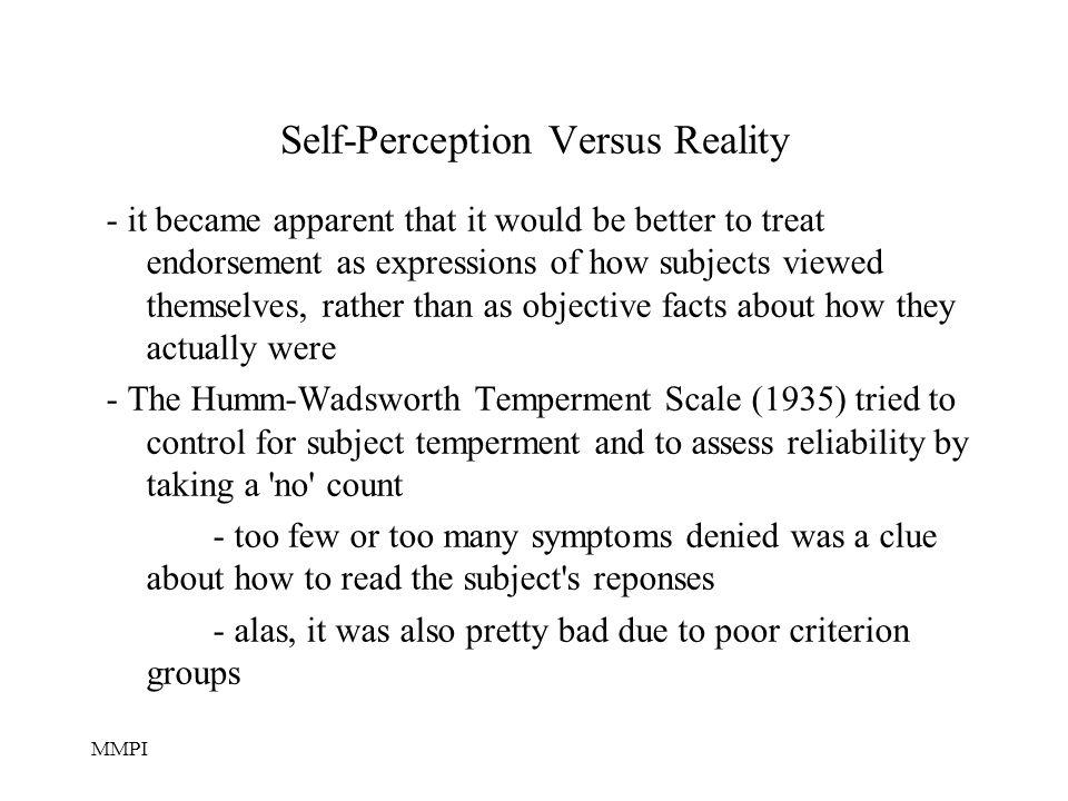 Self-Perception Versus Reality