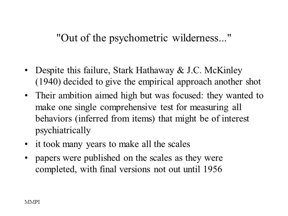 Out of the psychometric wilderness...