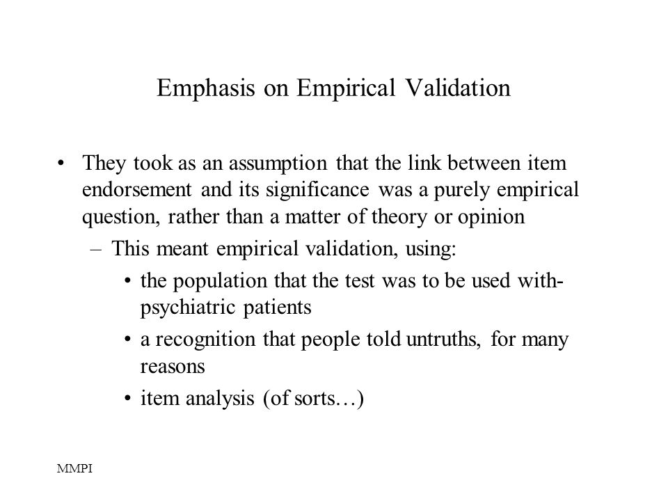 Emphasis on Empirical Validation