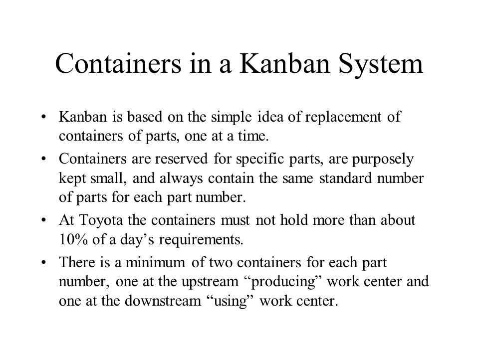 Containers in a Kanban System