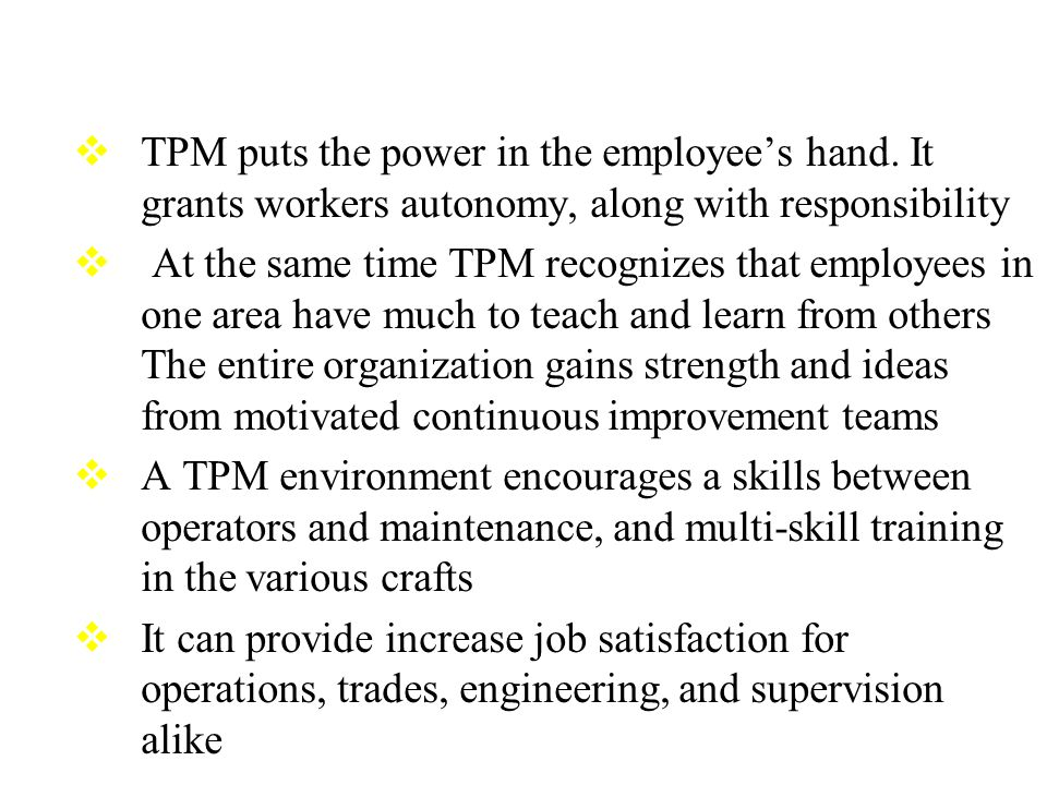 TPM puts the power in the employee's hand
