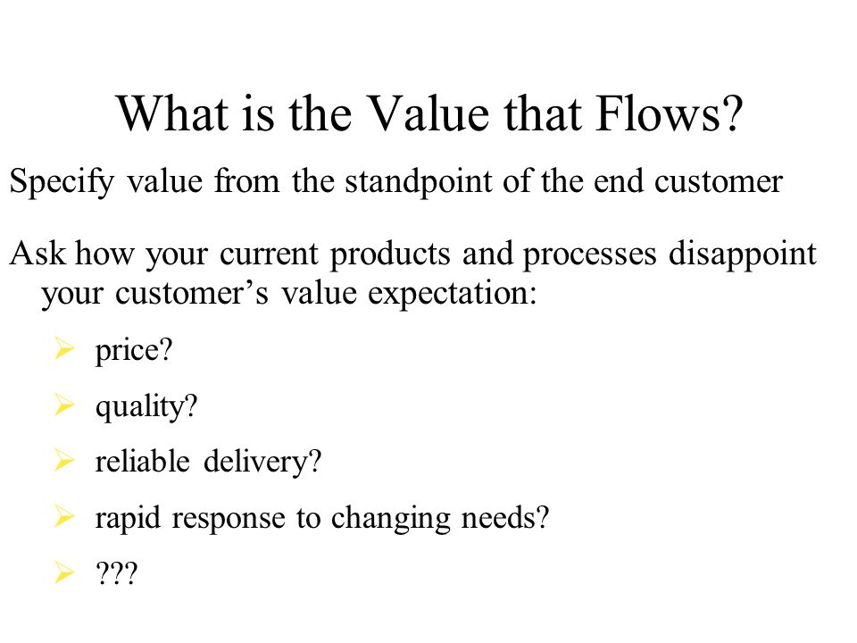 What is the Value that Flows
