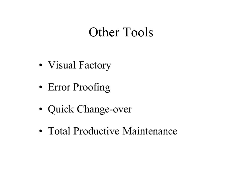 Other Tools Visual Factory Error Proofing Quick Change-over