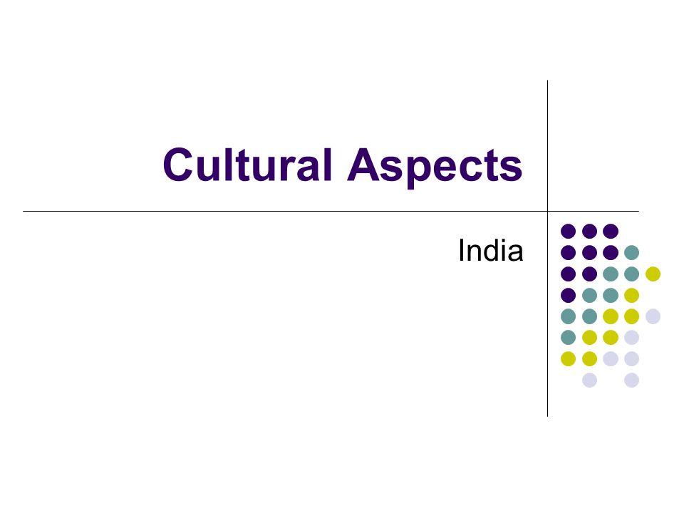 Cultural Aspects India