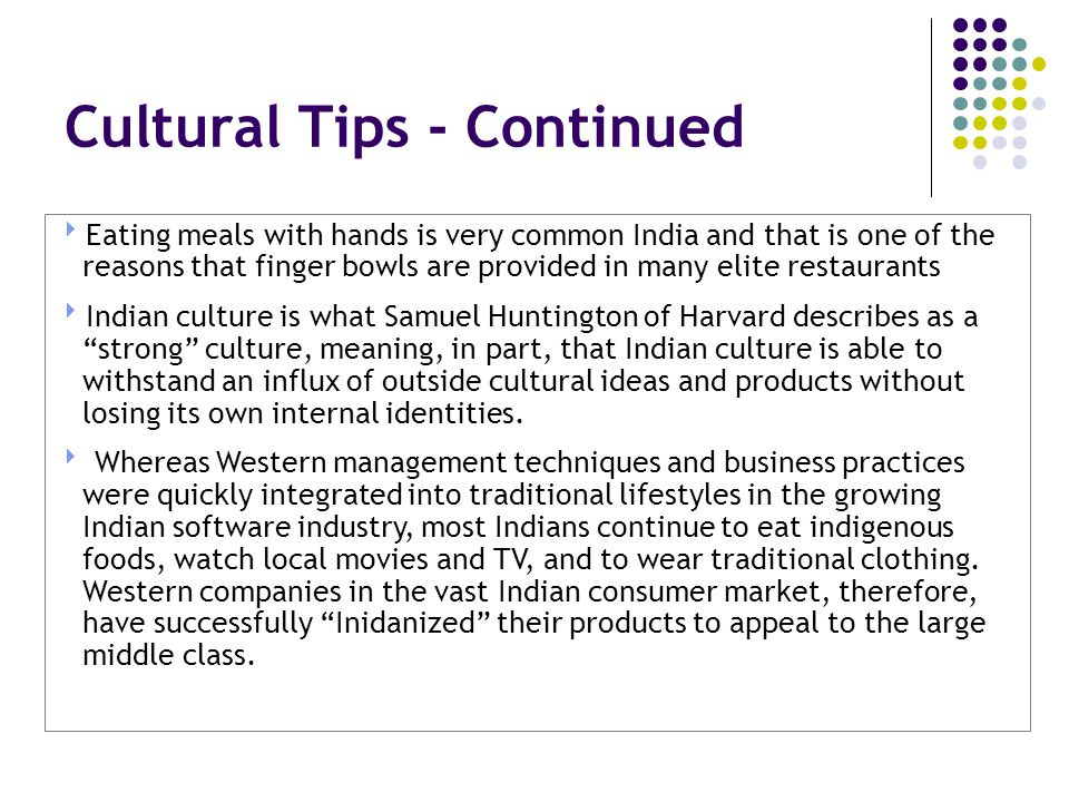 Cultural Tips - Continued