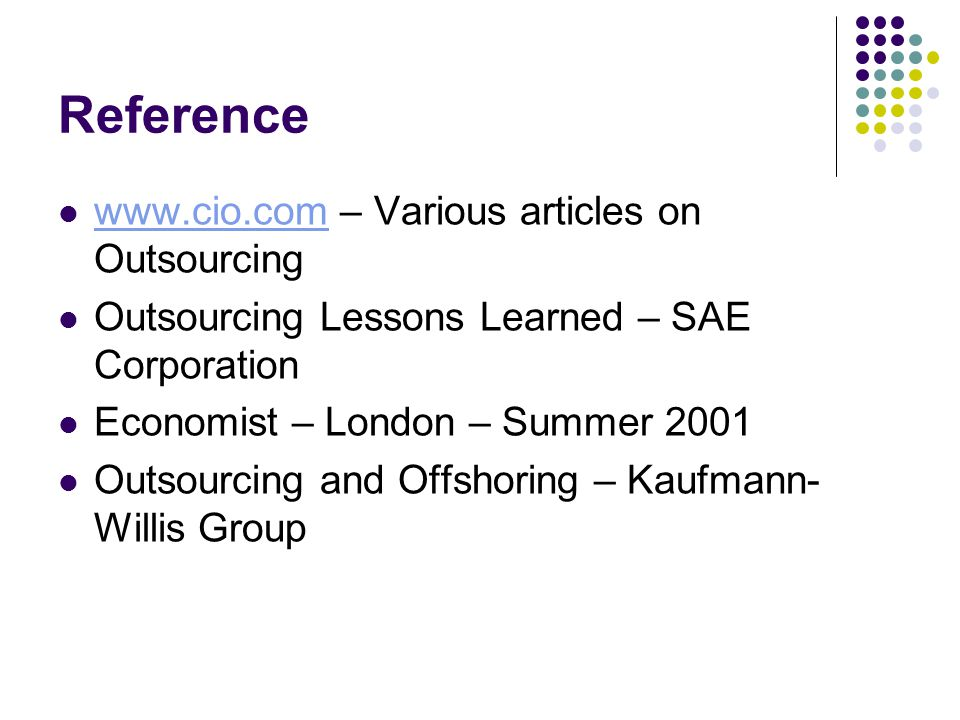 Reference www.cio.com – Various articles on Outsourcing