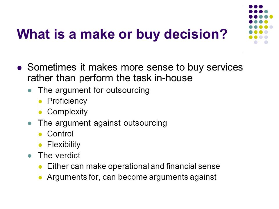What is a make or buy decision