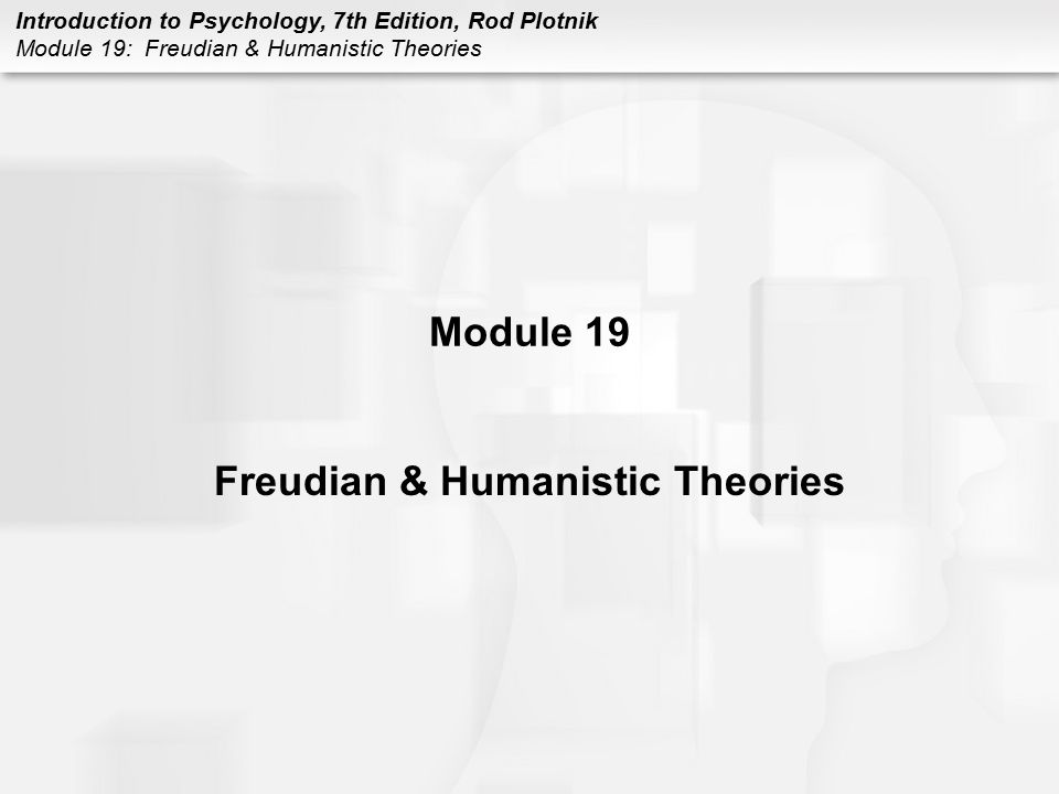 Freudian & Humanistic Theories
