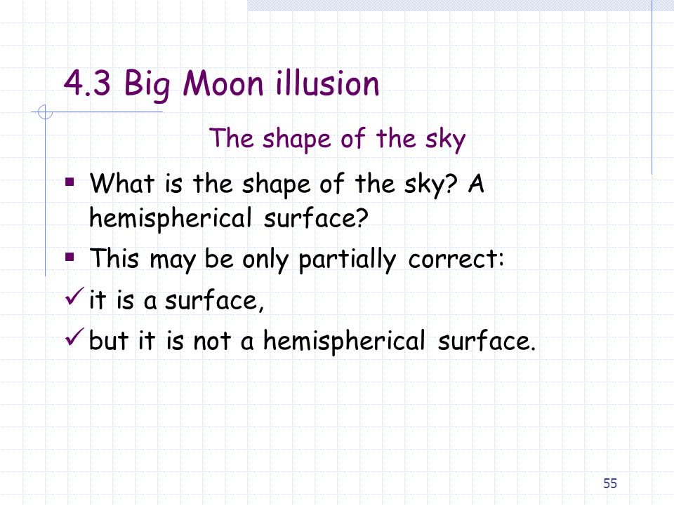 4.3 Big Moon illusion The shape of the sky