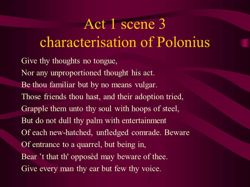 Act 1 scene 3 characterisation of Polonius