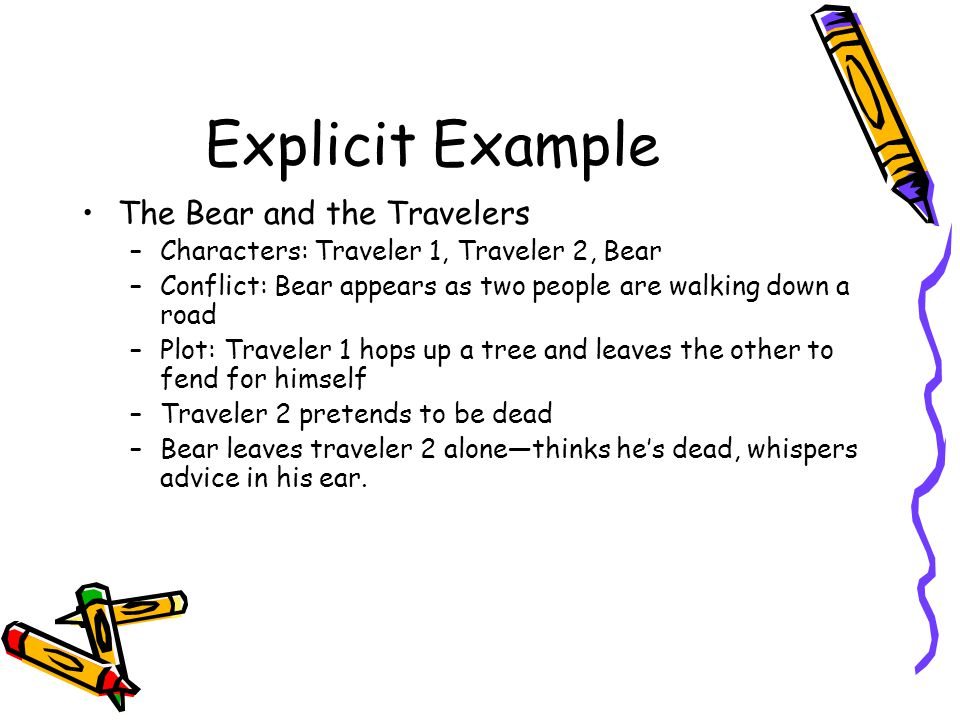 Explicit Example The Bear and the Travelers