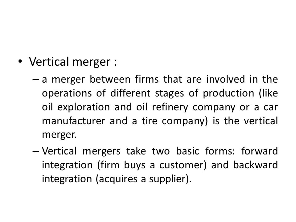 Vertical merger :