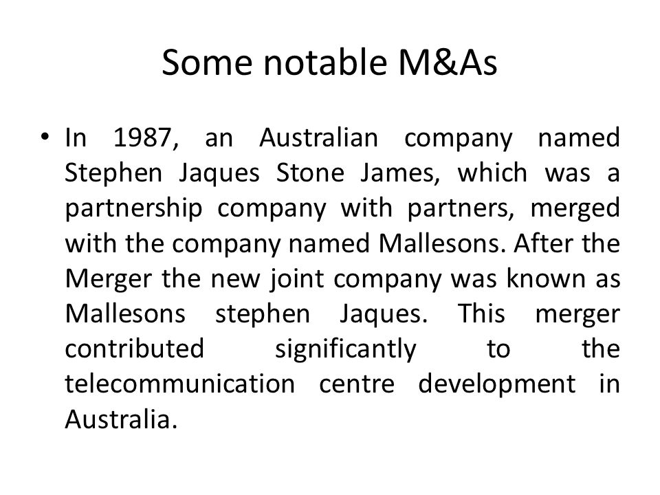 Some notable M&As