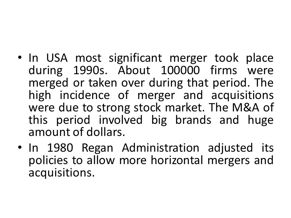 In USA most significant merger took place during 1990s