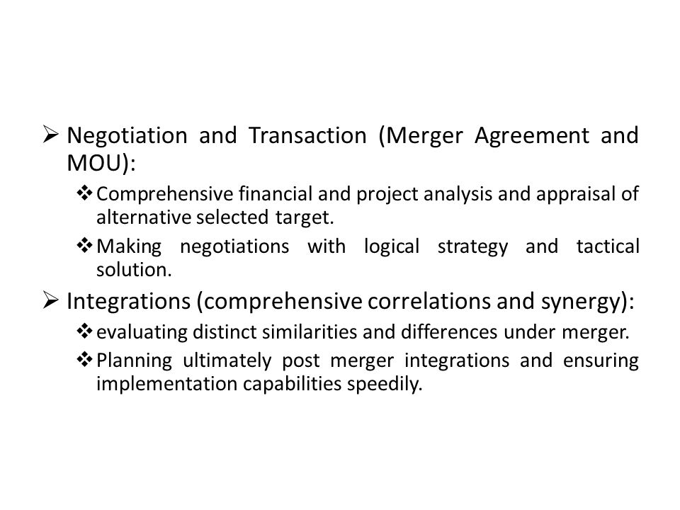 Negotiation and Transaction (Merger Agreement and MOU):