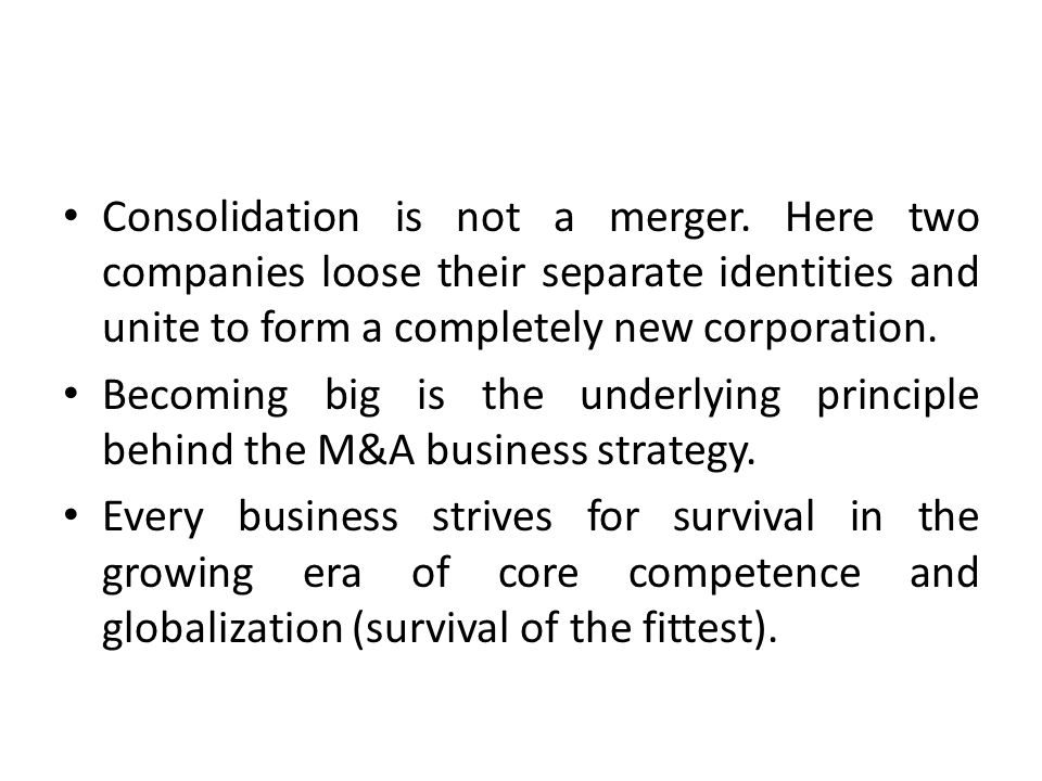 Consolidation is not a merger