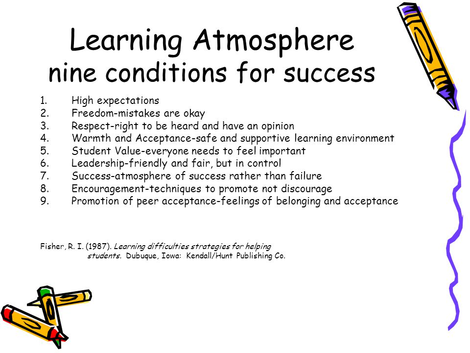 Learning Atmosphere nine conditions for success