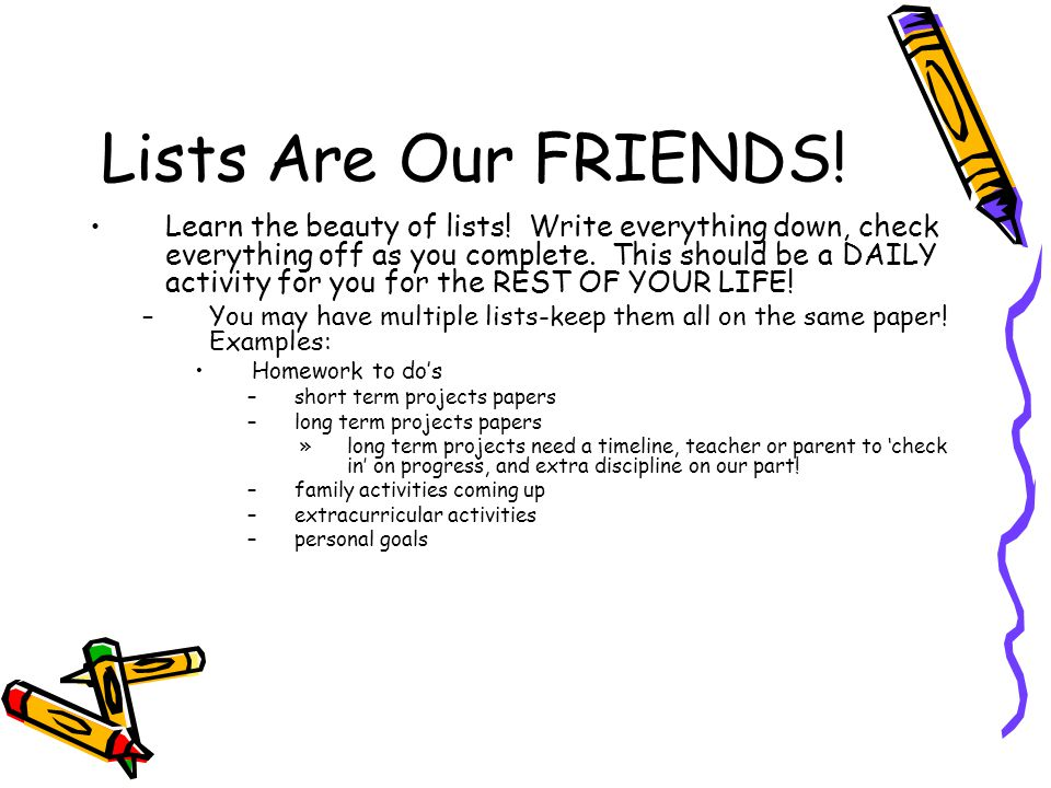 Lists Are Our FRIENDS!