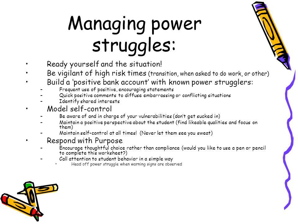 Managing power struggles: