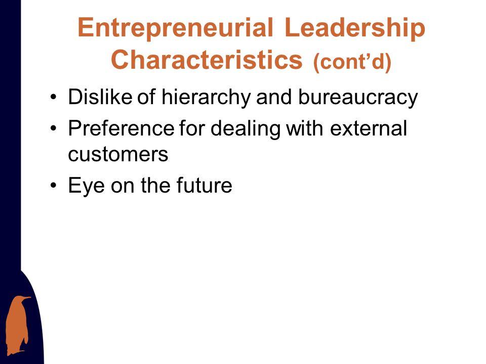 Entrepreneurial Leadership Characteristics (cont'd)