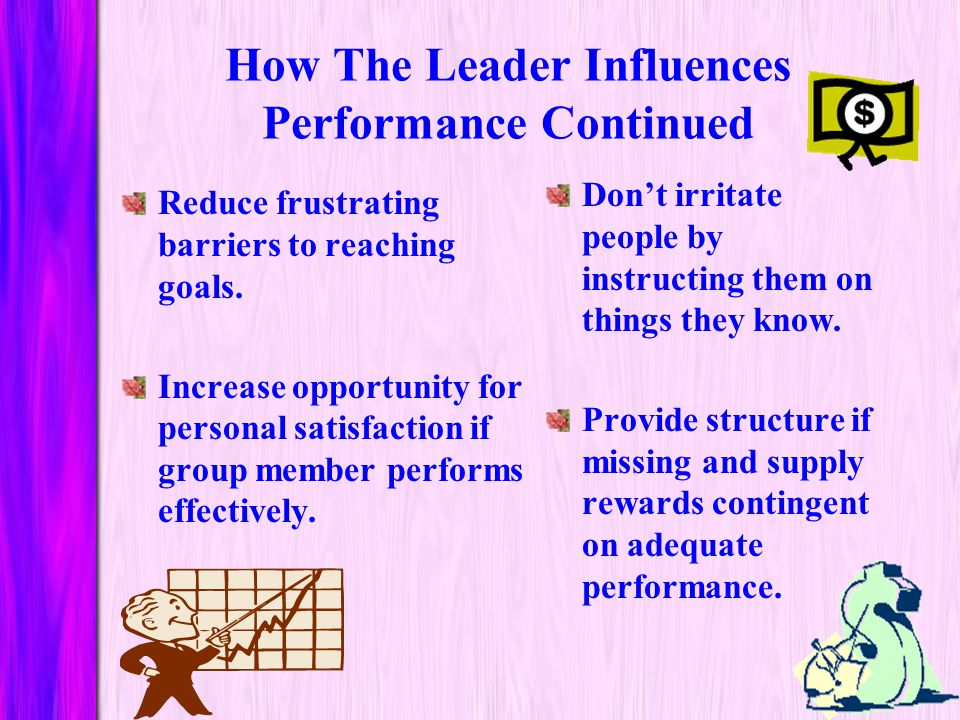 How The Leader Influences Performance Continued