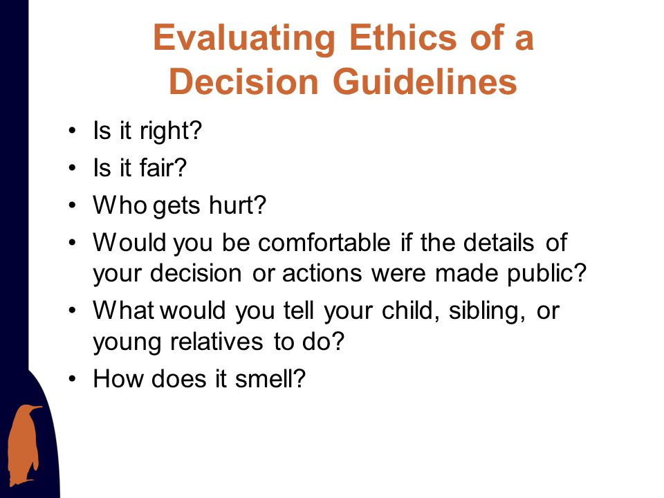 Evaluating Ethics of a Decision Guidelines