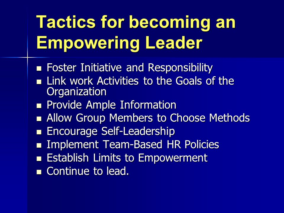 Tactics for becoming an Empowering Leader