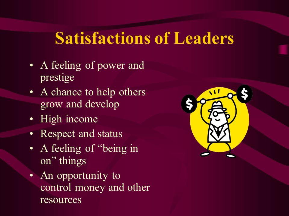Satisfactions of Leaders