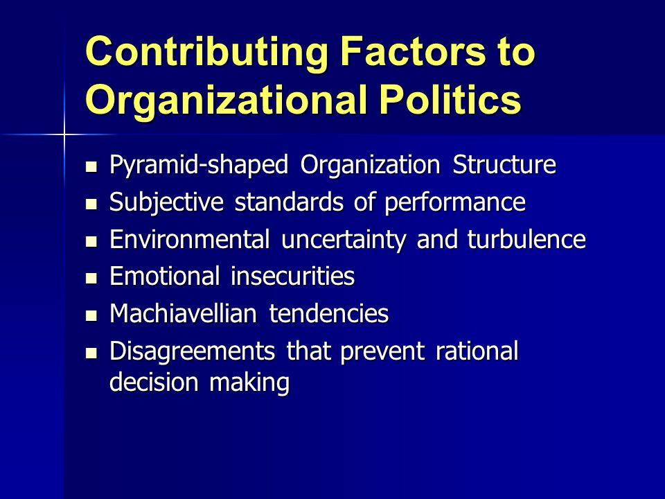 Contributing Factors to Organizational Politics